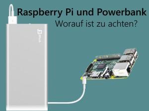 Raspberry Pi und Powerbank